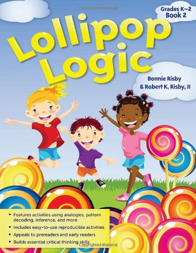 Lollipop Logic, Book 2, Grades K-2 9781593637132