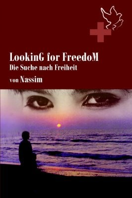 Looking for Freedom (German Edition)