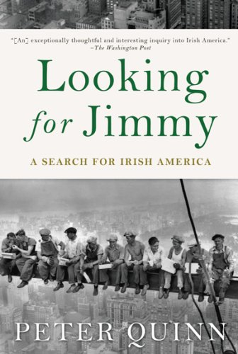 Looking for Jimmy: A Search for Irish America 9781590200230