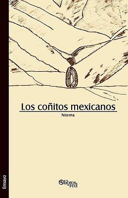 Los Coitos Mexicanos 9781597544467