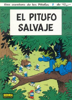 Los Pitufos, Vol. 2: El Pitufo Salvaje: The Smurfs Vol. 2: The Wild Smurf 9781594970498