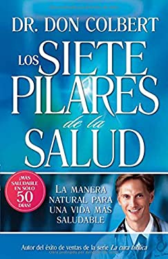 Los Siete Pilares de la Salud = The Seven Pillars of Health 9781599790367