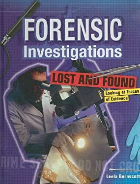 Lost and Found: Looking at Traces of Evidence 9781599204611