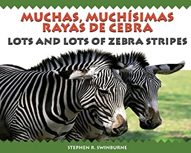 Lots and Lots of Zebra Stripes 9781590786413
