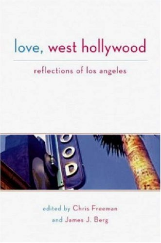 Love, West Hollywood: Reflections of Los Angeles 9781593500559