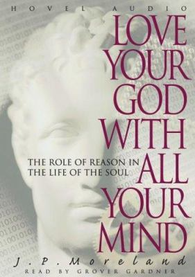 Love Your God with All Your Mind