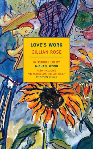 Love's Work: A Reckoning with Life 9781590173657