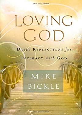 Loving God 9781599791753