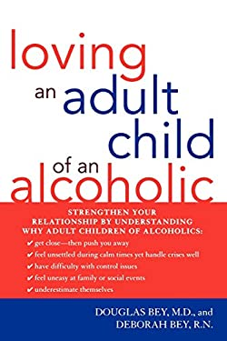 Loving an Adult Child of an Alcoholic 9781590771174