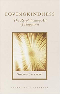 Lovingkindness: The Revolutionary Art of Happiness 9781590301876