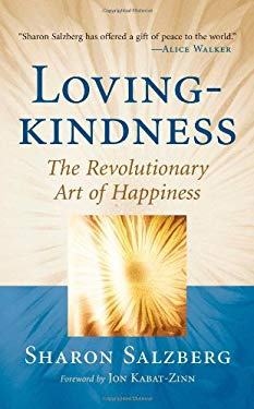 Lovingkindness: The Revolutionary Art of Happiness 9781590305577