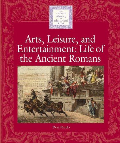 Lucent Lib Histrcl Eras: Life of the Ancient Romans 9781590183175
