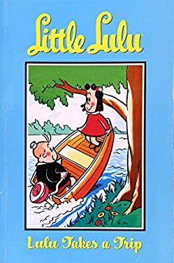 Lulu Takes a Trip 9781593073176