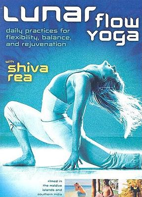 Lunar Flow Yoga: Daily Practices for Flexibility, Balance, and Rejuvenation