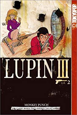 Lupin III, Volume 2: World's Most Wanted 9781591821045