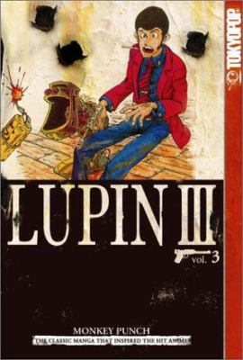 Lupin III, Volume 3: World's Most Wanted 9781591821212