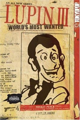 Lupin III, Volume 4: World's Most Wanted 9781595320735