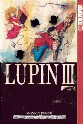 Lupin III, Volume 4: World's Most Wanted 9781591821229