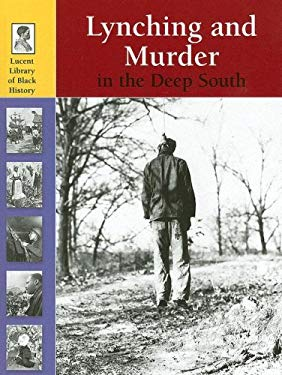 Lynching and Murder in the Deep South 9781590188453