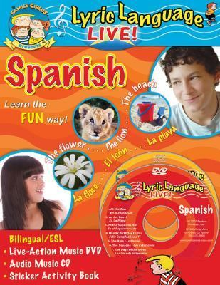Lyric Language Live! Spanish: Learn Spanish the Fun Way! [With CDWith Activity Book] 9781591259299