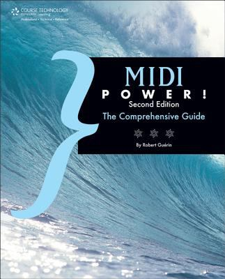 MIDI Power!: The Comprehensive Guide 9781598630848