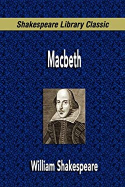 Macbeth (Shakespeare Library Classic) 9781599867922