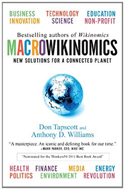 Macrowikinomics: New Solutions for a Connected Planet 9781591844280