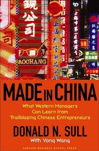 Made in China: What Western Managers Can Learn from Trailblazing Chinese Entrepreneurs 9781591397151