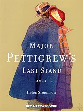 Major Pettigrew's Last Stand 9781594134449