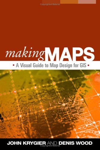 Making Maps: A Visual Guide to Map Design for GIS 9781593852009