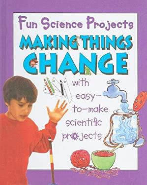 Making Things Change 9781596041905