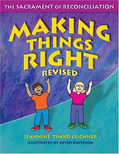 Making Things Right: The Sacrament of Reconciliation 9781592761579