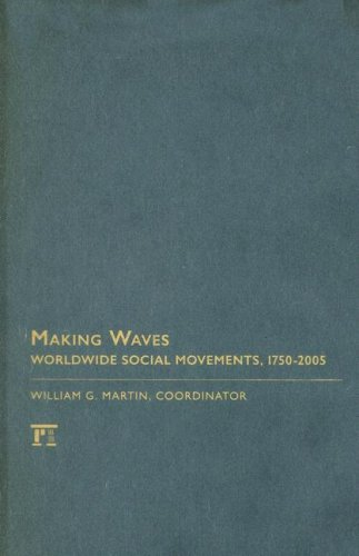 Making Waves: Worldwide Social Movements, 1750-2005 9781594514807