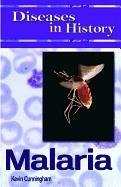 Diseases in History: Malaria 9781599351032