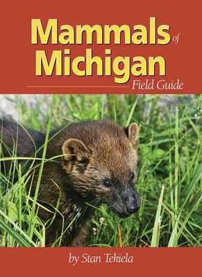 Mammals of Michigan Field Guide 9781591931119