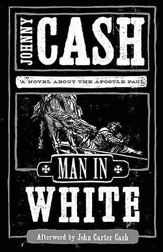 Man in White: A Novel about the Apostle Paul 9781595548368