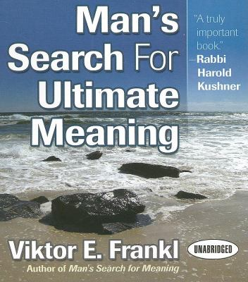 Man's Search for Ultimate Meaning 9781596591387