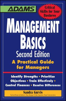 Management Basics: A Practical Guide for Managers 9781598697025