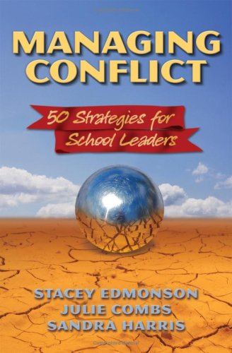 Managing Conflict: 50 Strategies for School Leaders 9781596670839
