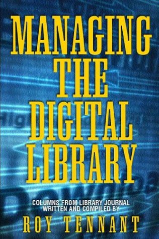 Managing the Digital Library 9781594290206
