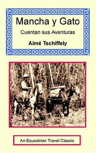 Mancha y Gato Cuentan Sus Aventuras 9781590481677