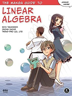 The Manga Guide to Linear Algebra 9781593274139
