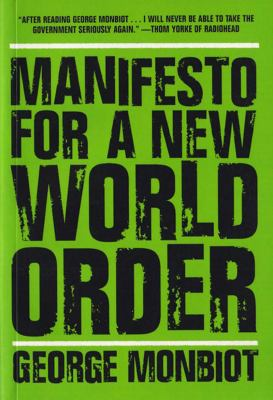 Manifesto for a New World Order 9781595580399