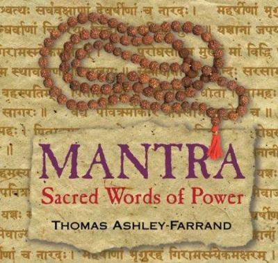 Mantra: Sacred Words of Power [With Study Guide] 9781591791478