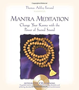 Mantra Meditation: Change Your Karma with the Power of Sacred Sound [With CD] 9781591791775