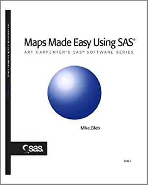 Maps Made Easy Using SAS 9781590470930