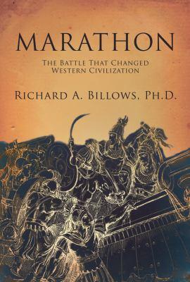 Marathon: How One Battle Changed Western Civilization 9781590201688