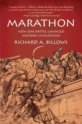 Marathon: How One Battle Changed Western Civilization 9781590205686