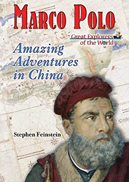 Marco Polo: Amazing Adventures in China 9781598451030