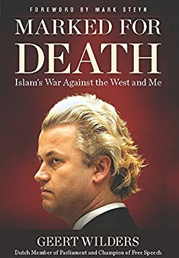 Marked for Death: Islam's War Against the West and Me 9781596987968